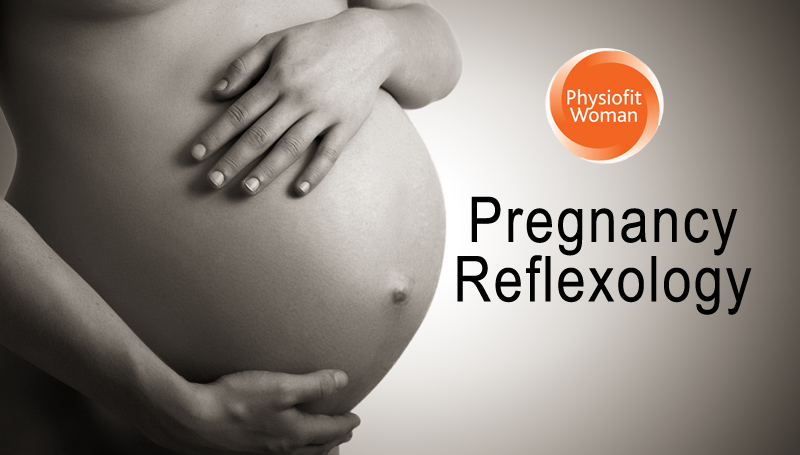 Reflexology throughout your pregnancy